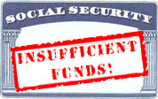 Social Security - Insufficient Funds